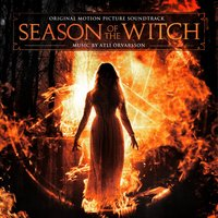 Season of the Witch (Music from the Motion Picture) — Atli Örvarsson