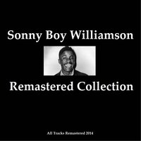 Remastered Collection — Sonny Boy Williamson