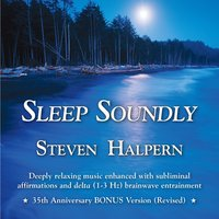 Sleep Soundly — Steven Halpern