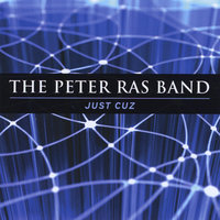 Just Cuz — The Peter Ras Band