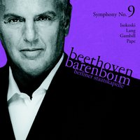 Beethoven : Symphony No.9, 'Choral' in D minor Op.125 — Staatskapelle Berlin, Daniel Barenboim & Staatskapelle Berlin