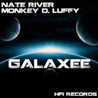 Galaxee — Nate River, Monkey D Luffy