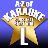 "A-Z of Karaoke - Songs That Start with ""L"" — Karaoke Collective"