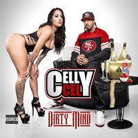 Dirty Mind — Celly Cel
