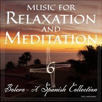 Music for Relaxation and Meditation - Bolero, Vol. 6 — Ernie Lyons