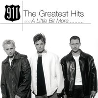 The Greatest Hits And A Little Bit More — 911