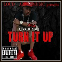 Turn It Up — Qb Youngin