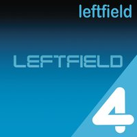 4 Hits — Leftfield