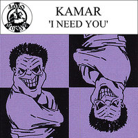 I Need You — Kamar