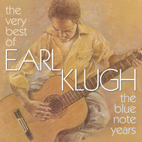 The Very Best Of Earl Klugh — Earl Klugh