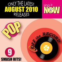 August 2010: Pop Smash Hits — Off The Record