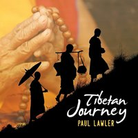 Tibetan Journey — Paul Lawler