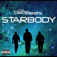 Starbody — The Ded Beats