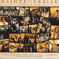 Saints In Praise -  Vol. One — West Angeles Cogic Mass Choir And Congregation