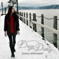 Snowy Afternoons — Dear Diary