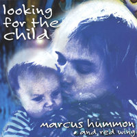 Looking for the Child — Marcus Hummon