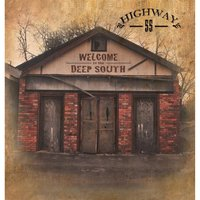 Welcome to the Deep South — Highway 55