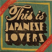 This Is Japanese Lovers Cover Vol. 1 — сборник