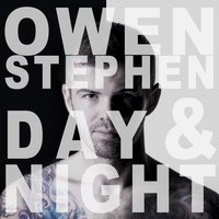 Day & Night EP — Owen Stephen