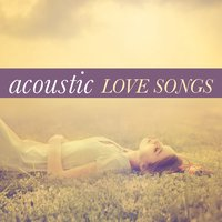 Acoustic Love Songs — сборник