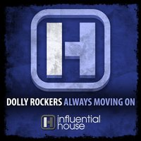 Always Moving On — Dolly Rockers