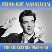 The Collection 1950-1961 — Frankie Vaughan