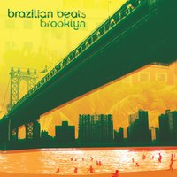 Brazilian Beats Brooklyn — сборник