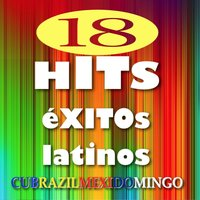 18 Hits éxitos latinos — сборник