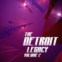 The Detroit Legacy Volume 2 — сборник