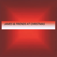 James and Friends at Christmas — James McNary