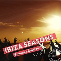 Ibiza Seasons - Summer Edition, Vol. 3 — сборник