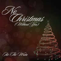 No Christmas (Without You) — Ikethawrita