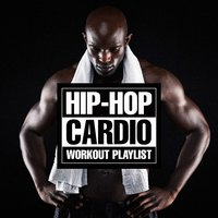 Hip-Hop Cardio Workout Playlist — сборник