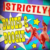 Strickly Blues & Boogie — сборник