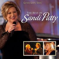 The Best Of Sandi Patty — Sandi Patty