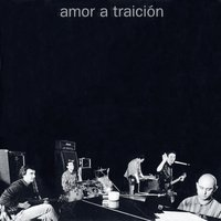 Amor A Traicion — Amor A Traicion