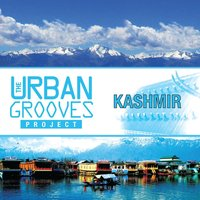 The Urban Grooves Project - Kashmir — Abhay Rustom Sopori