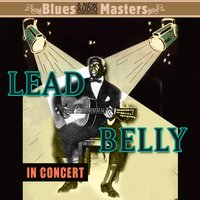 In Concert — Leadbelly
