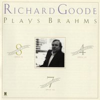 Brahms: Piano Pieces, Opp. 76 & 119/Fantasies, Op. 116 — Richard Goode