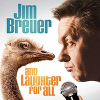 And Laughter for All — Jim Breuer