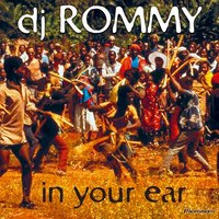 In Your Ear — DJ Rommy