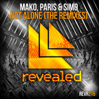 Not Alone — Mako, Paris & Simo