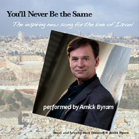 You'll Never Be the Same — Amick Byram