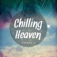 Chilling Heaven, Vol. 2 — сборник