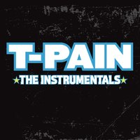 The Instrumentals — T-Pain