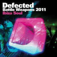 Defected Battle Weapons 2011 Ibiza Soul — сборник