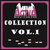 Activa Records Collection, Vol. 1 — сборник
