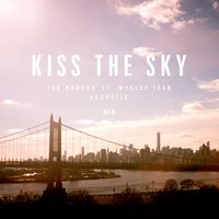 Kiss The Sky — The Knocks, Wyclef Jean