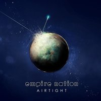 Airtight — Empire Nation