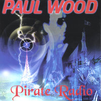 Pirate Radio — Paul Wood